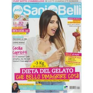 Piu' Sani Piu' Belli Magazine - n. 7 - luglio 2018 - mensile -