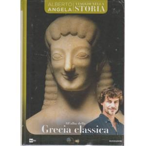 Viaggio Nella Storia - All'alba Della Grecia classica - n. 27 - settimanale - 17/7/2018