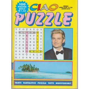 Ciao Puzzle - n. 339 - mensile - agosto 2018  - 100 pagine -