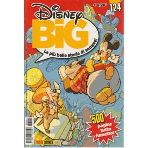 Disney Big - n. 124 - mensile- 20 luglio 2018 - 500 pagine tutto fumetto!
