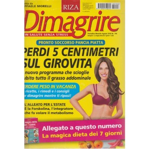 Dimagrire n. 196 - mensile - agosto 2018 - + La magica dieta dei 7 giorni -