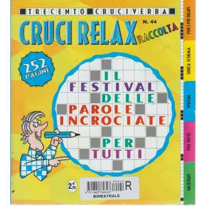 Raccolta cruci relax - n. 44 - bimestrale - 252 pasgine - 300 cruciverba