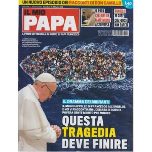 Il mio papa - n. 31 - 25 luglio 2018 - settimanale