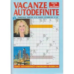 Vacanze AutodefiniTI - N. 55 - Trimestrale - agosto - ottobre 2018 -