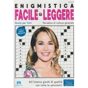 Enigmistica facile da leggere n. 16 - bimestrale - 26/7/2018- Barbara D'Urso