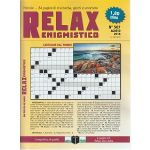 Relax - Enigmistico - n. 507 - agosto 2018 - mensile