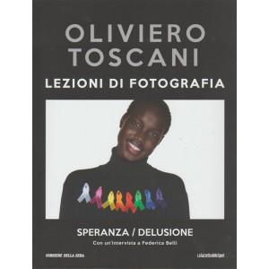 """Oliviero Toscani: Lezioni di fotografia vol. 22 """"Speranza / Delusione"""""""