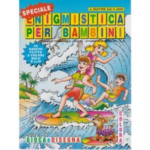 Speciale enigmistica per bambini - n. 39 - trimestrale - agosto - ottobre 2018 - 52 pagine tutte a colori