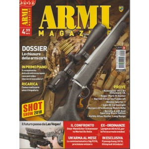 Armi Magazine - mensile n. 3 Marzo 2018 - Dossier: Le chiusure delle armi corte