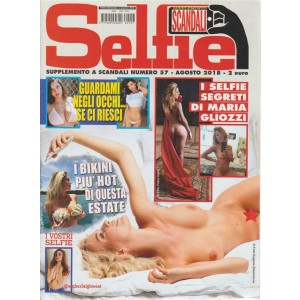 Supplemento Scandali - Selfie n. 57 - agosto 2018 -