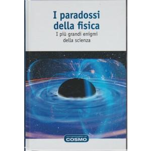 Una passeggiata nel Cosmo - Vol. 65 I paradossi della fisica by RBA Italia