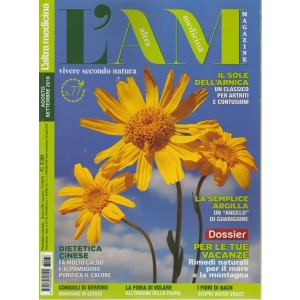 L'altra Medicina Magazine - n. 77 - agosto - settembre 2018 - mensile -