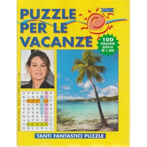 Puzzle per le vacanze - n. 328 - agosto - ottobre 2018 - 100 pagine - periodico culturale
