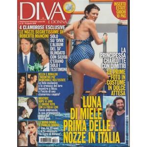 Diva E Donna   n. 32 - 14 agosto 2018 - settimanale femminile