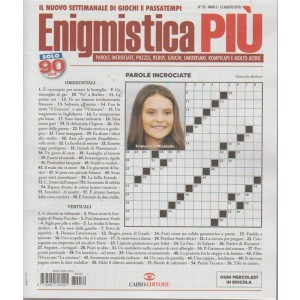 Enigmistica Piu' - n. 32 - 15 agosto 2018 - ogni mercoledì in edicola