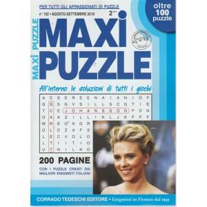 Maxi puzzle - n. 152 - agosto - settembre 2018 - bimestrale - 200 pagine - oltre 100 puzzle