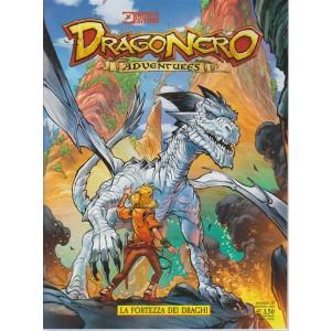 Dragonero Adventures - La Fortezza Dei Draghi - n. 10 - agosto 2018 - mensile