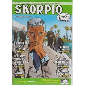 Skorpio - n. 2162 - 9 agosto 2018 - settimanale di fumetti