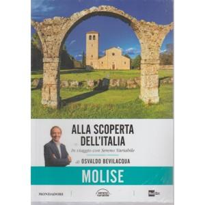 Alla Scoperta Dell'italia - Vol. 19 : Molise - 31/7/2018 - settimanale