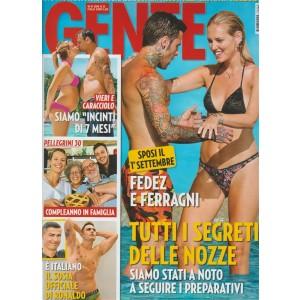 Gente - settimanale n. 33 - 18 Agosto 2018 Pellegrini 30: compleanno in famiglia