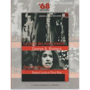 68 E Dintorni - La Notte Dei Morti viventi - n. 10 - 8 agosto 2018 - settimanale