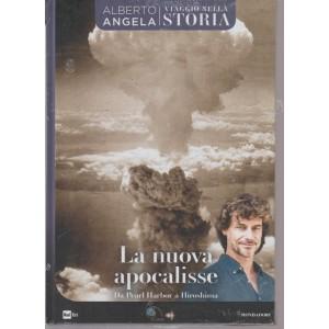 Viaggio Nella Storia - Alberto Angela - La nuova Apocalisse - n. 30 - 31/8/2018 -