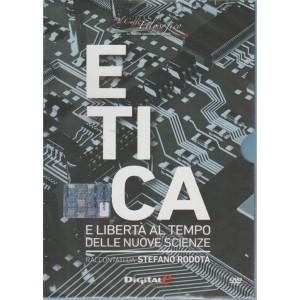 Il caffè filosofico - Etica e libertà al tempo delle nuove scienze -n. 40 - settimanale - 2018 -