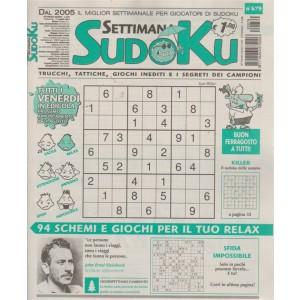 Settimana Sudoku - n. 679 - settimanale - 17 agosto 2018 - tutti i venerdì in edicola