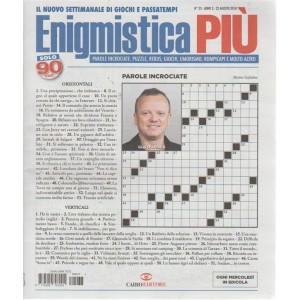 Enigmistica Piu' - n. 33 - 22 agosto 2018 - settimanale