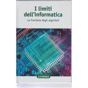 Una passeggiata nel Cosmo- Vol. 63 I limiti dell'Informatica by RBA Italia