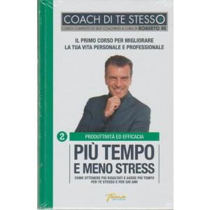 Coach di te stesso - Diventa un grande comunicatore - n. 2 - Più tempo e meno stress