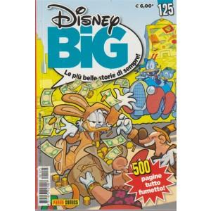 Disney Big - n. 125 - settembre 2018 - 500 pagine tutto fumetto!