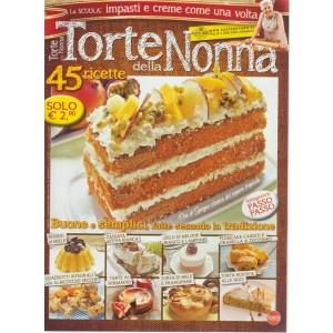 Torte Della Nonna - n.53 - bimestrale - agosto - settembre 2018  - 45 ricette