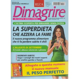 Dimagrire  + Il peso perfetto - n. 197 - mensile -settembre 2018 -