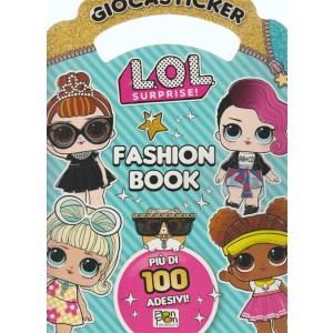 Giocasticker - Fashion Book - Lol Surprise! n. 19 - bimestrale - agosto - settembre 2018 -