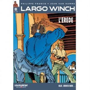 """Albi Avventura - Largo Winch n. 1 """"L'erede"""" by La Gazzetta dello Sport"""