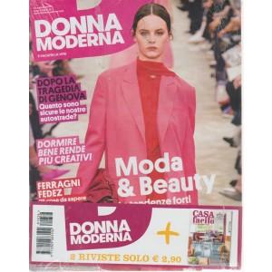Donna moderna + Casa facile - n. 36 - 22 agosto 2018 - settimanale - 2 riviste