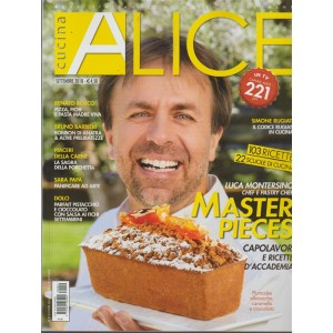 Alice Cucina - n. 9 - settembre 2018 - mensile