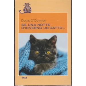 Se una notte d'inverno un gatto... di Denis O'Connor by Oggi settimanale