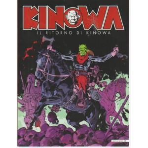Kinowa - Il ritorno di Kinowa - n. 14 - bimestrale - agosto - settembre 2018 -