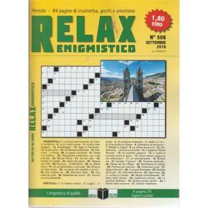 Relax enigmistico - n. 508 - mensile - settembre 2018 -