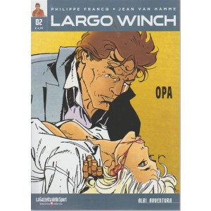 Largo Winch - n. 2 - Opa - settimanale - Albi avventura
