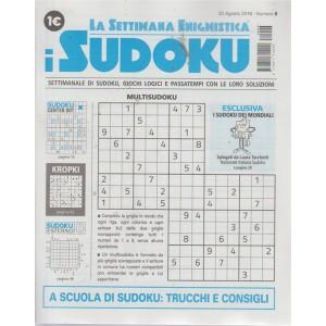 La settimana enigmistica i sudoku - n. 6 - 30 agosto 2018 - settimanale