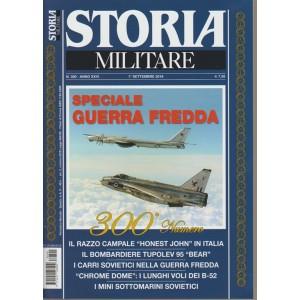 Storia Militare - Speciale Guerra Fredda - n. 300 - 1° settembre 2018 - mensile