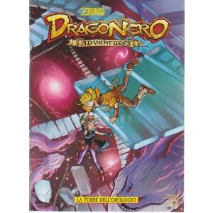 Dragonero Adventures - La Torre Del'orologio - n. 11 - settembre 2018 - mensile