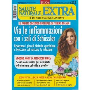Salute Naturale Extra - n. 112 - mensile - settembre 2018 -