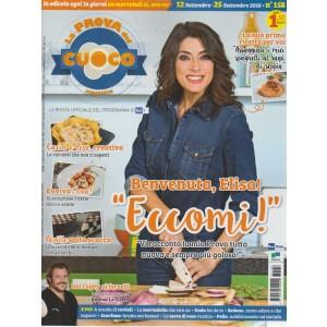 La Prova Del Cuoco magazine - n. 158 - 12 settembre - 25 settembre 2018 - quattordicinale - in edicola ogni 14 giorni un mercoledì si, uno no