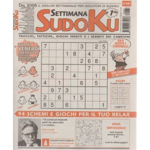 Settimana Sudoku - n. 683 - settimanale - 14 settembre 2018  - tutti i venerdì in edicola