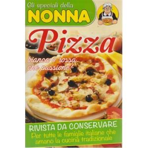 Gli speciali della nonna - n. 4 - bimestrale - settembre - ottobre 2018 - Pizza -
