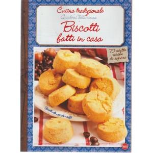Cucina Tradizionale - Quaderni della nonna - Biscotti fatti in casa - n. 64 - bimestrale - ottobre - novembre 2018 -